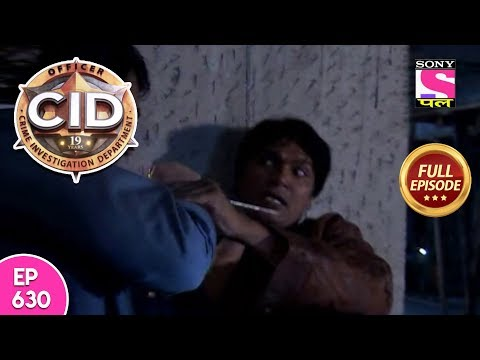 CID - Full Episode  630 - 15th  March , 2018 thumbnail