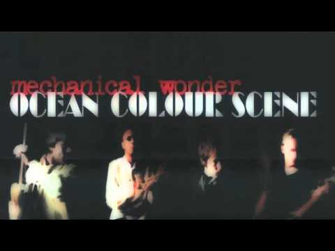 Ocean Colour Scene - We Made It More