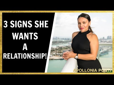 3 Signs She Wants A Relationship!