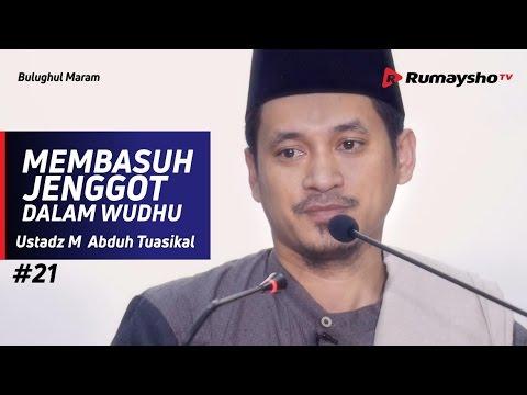 Bulughul Maram (21) : Membasuh Jenggot dalam Wudhu - Ustadz M Abduh Tuasikal