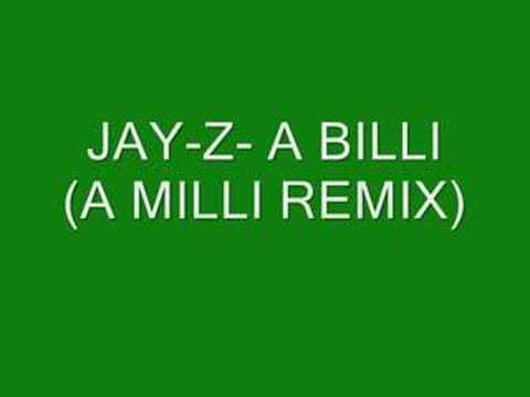 Jay-Z- A Billi ( A Milli Remix)