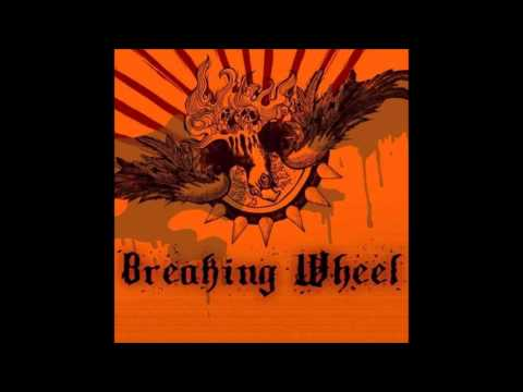Breaking Wheel - One For The Road