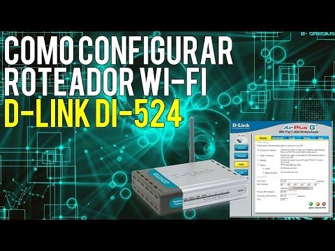 Como configurar o roteador Wi-Fi D-Link DI-524