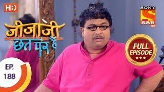 Jijaji Chhat Per Hai - Ep 188 - Full Episode - 27th September, 2018