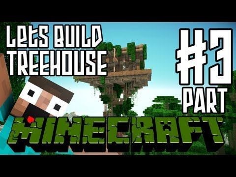 Minecraft Lets Build HD: Jungle Treehouse Part 3