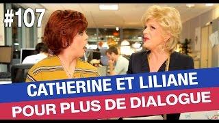 Catherine et Liliane sont pour plus de dialogue entre les français