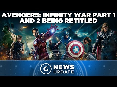 "The Avengers: Infinity War Part 1 And 2 Is ""Misleading"", Will Be Retitled - GS News Update"