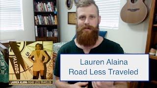 Download Lagu Lauren Alaina - Road Less Traveled | Reaction Gratis STAFABAND