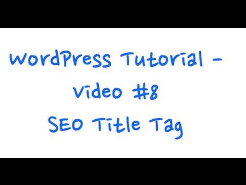 WordPress Tutorial - SEO Title Tag