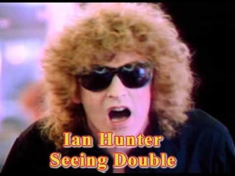 Ian Hunter - Seeing Double