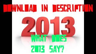 download lagu What Does 2013 Say Music Download gratis