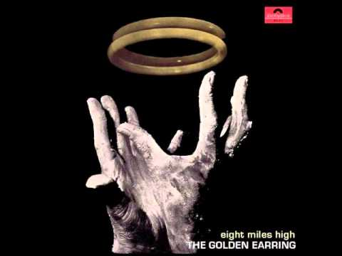 Golden Earring - Eight Miles High