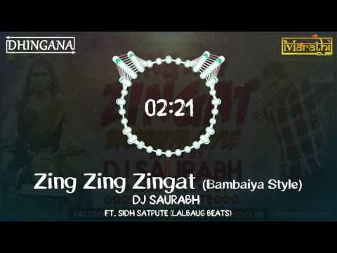 Download Lagu  Zing Zing Zingat Bambaiya Style | DJ Saurabh from Mumbai | Ajay Atul | Sairat Mp3 Free