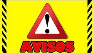 Video Avisos IMPORTANTE