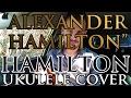 """Alexander Hamilton"" - Ukulele Cover - Alex Denney"