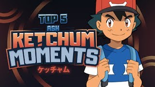 Top 5 BEST Ash Ketchum Moments