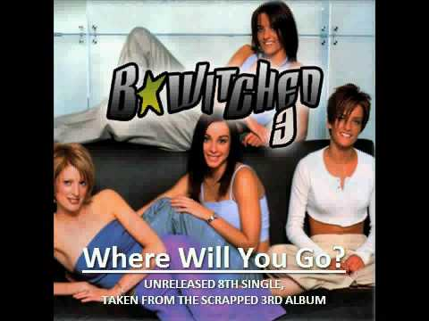 Bwitched - Where Will You Go