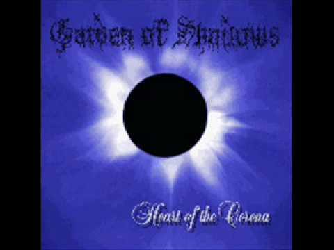 Heart Of The Corona Songtext Von Garden Of Shadows Lyrics