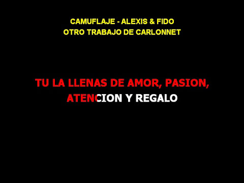 Camuflaje Karaoke Alexis & Fido