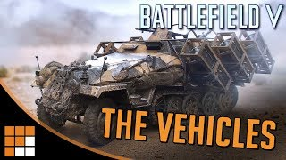 All The Vehicles from the Battlefield V Reveal + Some You Didn