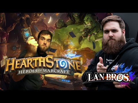 Hearthstone with LAN Bro Nick