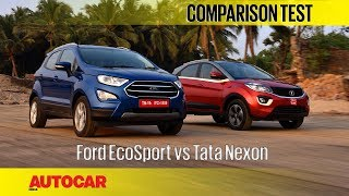 Ford EcoSport vs Tata Nexon | Comparison Test | Autocar India