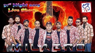 31ST NIGHT LIVE SHOW 2018  WITH MILAGRO
