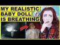 Storytime: My Realistic Baby Doll Is BREATHING (With Picture) Sub Story #4