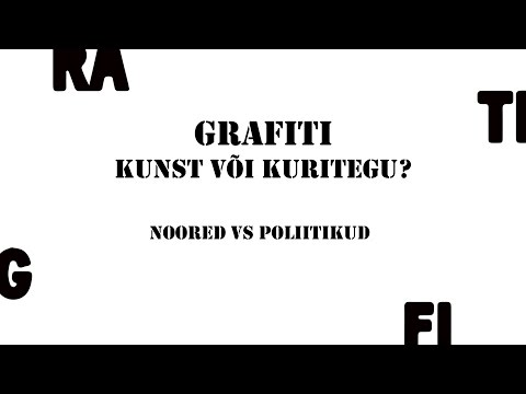 """Väitlus """"Grafiti - kunst või kuritegu"""" 2014 täispikk"""