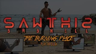 SAWTHIS - The Burning Place [Guitar/Bass Playthrough]