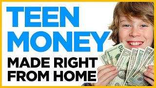 How To Make Money as a Teenager From Home (5 Ways)