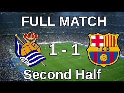 Real Sociedad Vs FC Barcelona 1-1 | Second Half | Copa Del Rey | Full Match HD - 12.02.2014