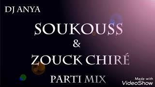 Mix Soukouss & Zouk Chiré (Souvenirs) Dj Anya (2018)