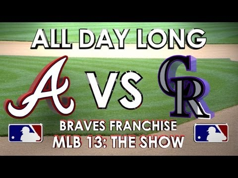 ALL DAY LONG! - Atlanta Braves vs. Colorado Rockies - Franchise Mode - EP 13 MLB 13 The Show