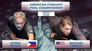 "Michael Yednak - Efren ""Bata"" Reyes | American Straight Pool Championship 2018"