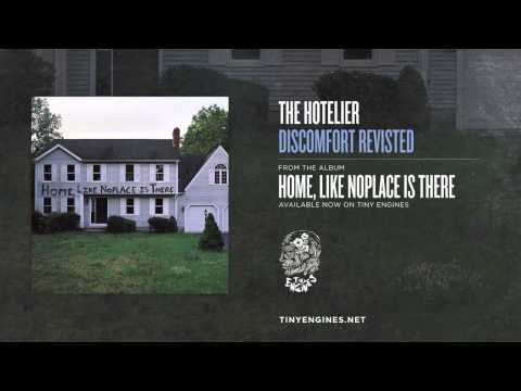 The Hotelier - Discomfort Revisited