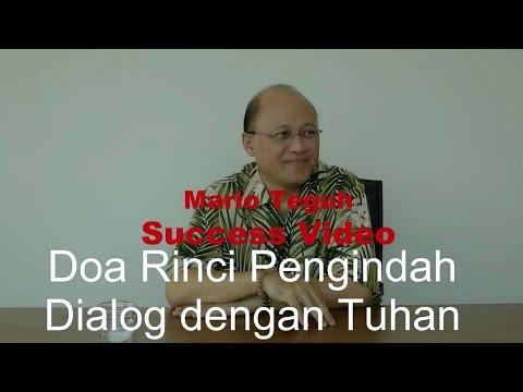 DOA YANG RINCI sebagai Pengindah Dialog dengan Tuhan  - Mario Teguh Success Video