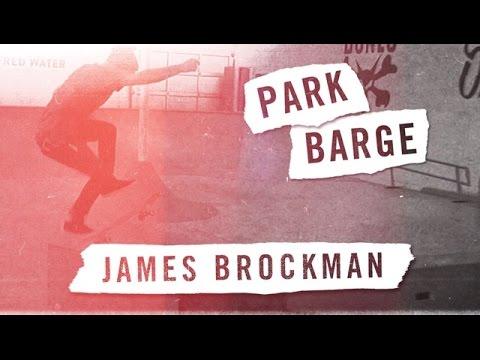 Park Barge: James Brockman