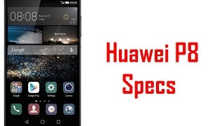 Huawei P8 Specs & Features