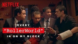 Every RollerWorld in On My Block | Netflix