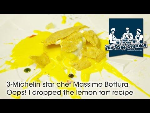 3-Michelin star chef Massimo Bottura - Oops! I dropped the lemon tart recipe