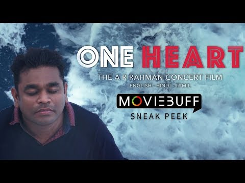 One Heart: The A.R. Rahman Concert Film  - Moviebuff Sneak Peek | AR Rahman - Directed by YM Movies