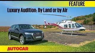 The Luxury Audition I Part 2 I By Land or by Air