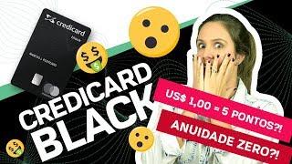 NOVO cartão de crédito CREDICARD BLACK, vale a pena?! [Você pode conseguir ANUIDADE ZERO!!]