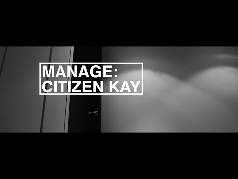 Citizen Kay - Manage (Lyric Video)