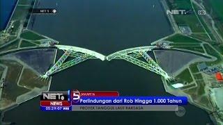 Proyek Giant Sea Wall di Pesisir Jakarta -NET5