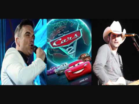 Collision of Worlds (Cars 2) - Robbie Williams & Brad Paisley
