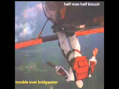 Half Man Half Biscuit - Goth On Our Side