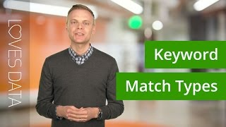 Using Keyword Match Types with Google AdWords