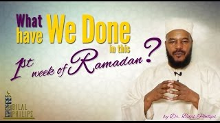 What have we done in this First Week of Ramadan